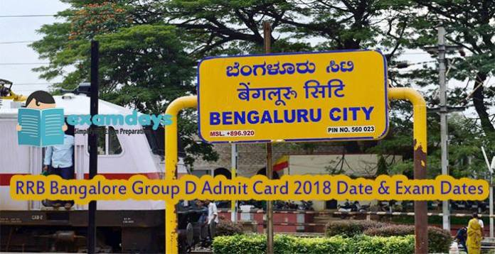 RRB Bangalore Group D Admit Card 2018 Date & Exam Dates