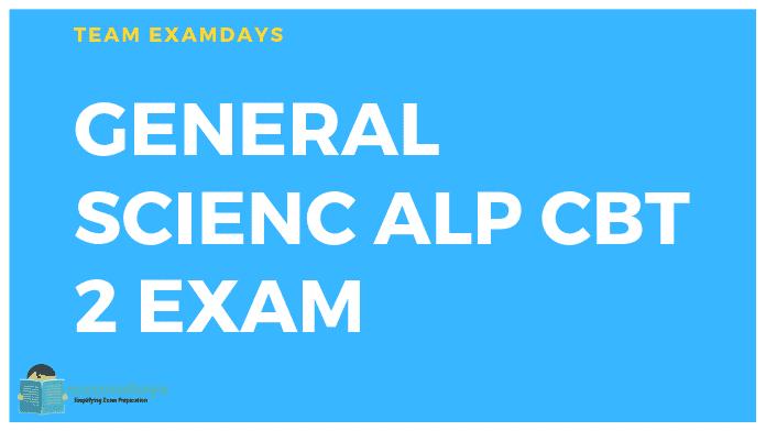 ALP CBT 2 Exam MCQ ALP CBT 2 General SCIENCE and Engineering Quiz