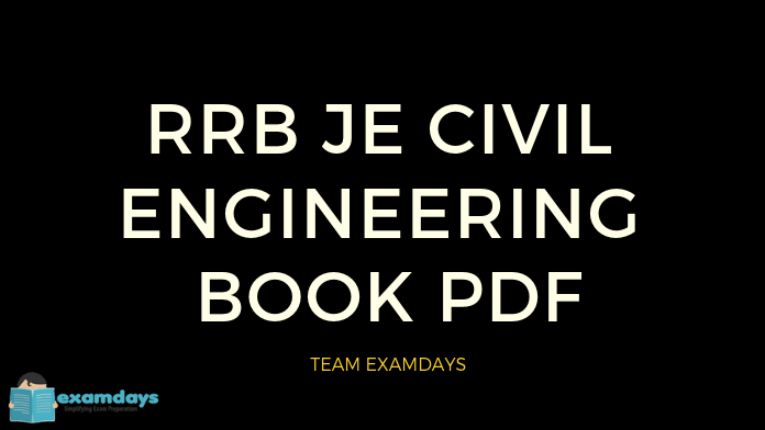 RRB JE Civil Engineering Books | Study Materials PDF - Examdays RRB