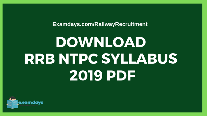 RRB NTPC Syllabus 2019 PDF Download
