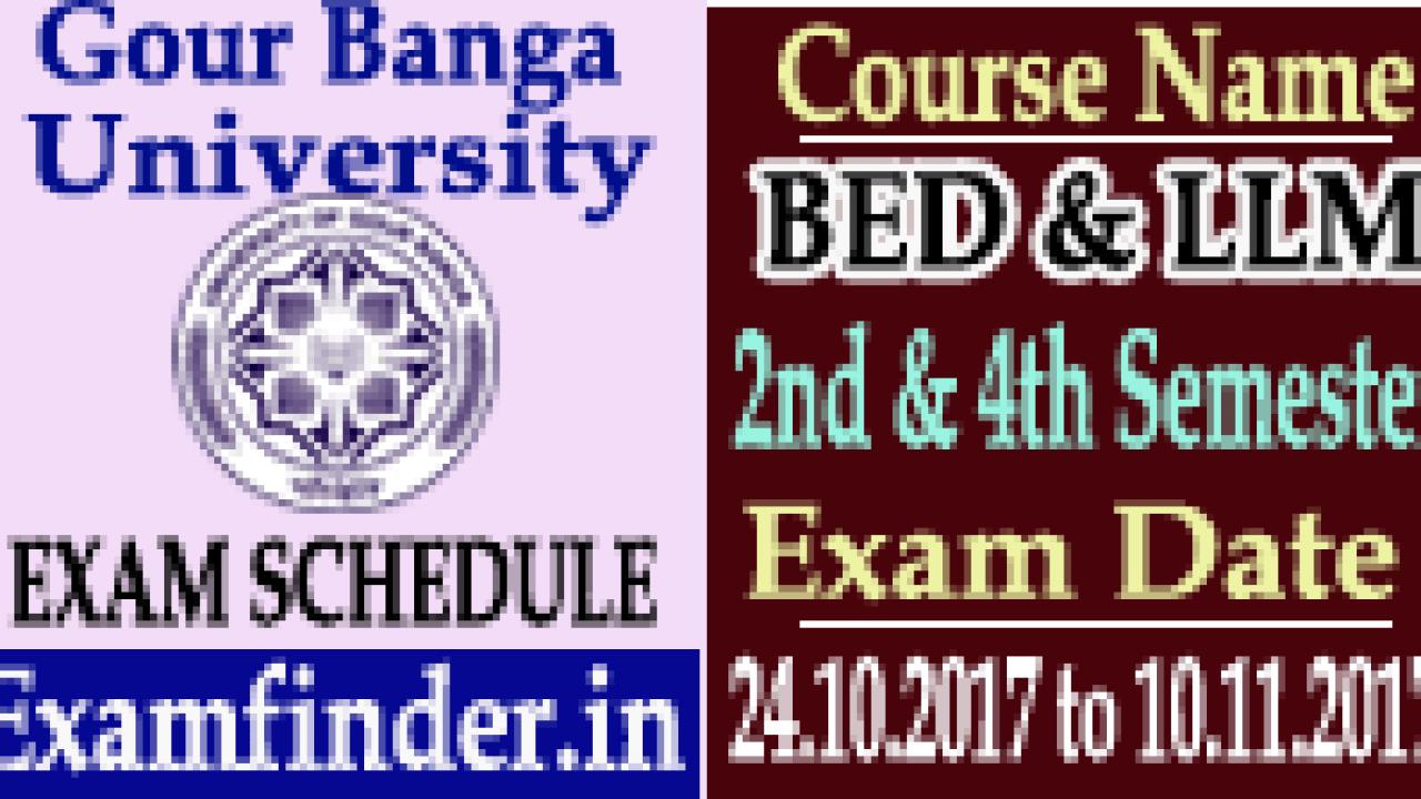 Gour Banga University LLM & BED Exam Schedule 2018 - www ugb