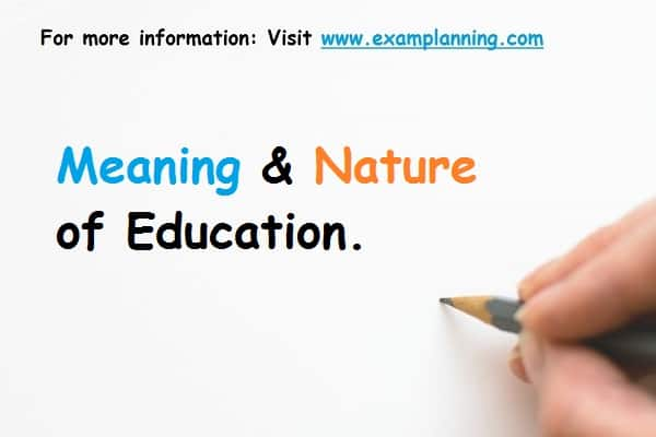 meaning-and-nature-of-education