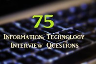 75-Information-Technology-IT-Interview-Questions