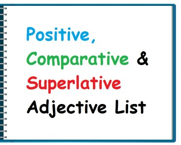 Positive-Comparative-and-Superlative-Adjective-List