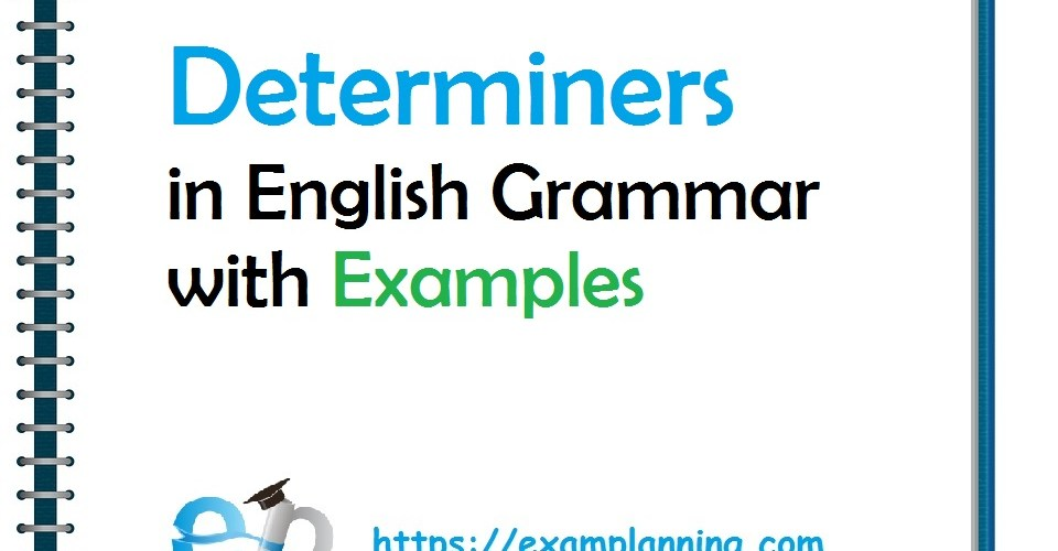 determiners-in-english-grammar-with-examples