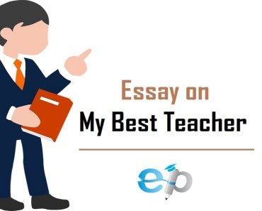essay on my best teacher