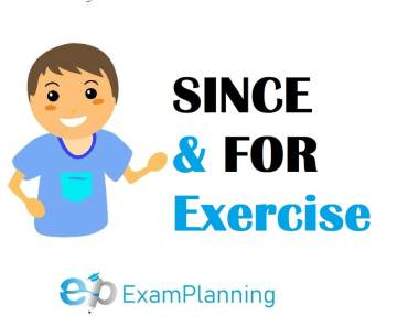 since and for exercise with answers