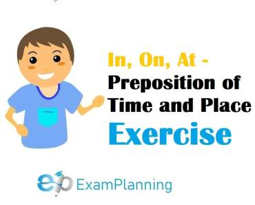 In, On, At - Preposition Exercises