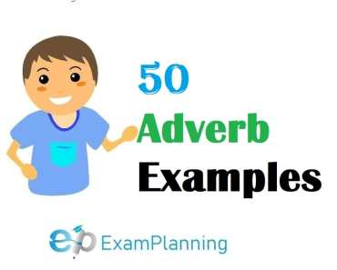 50 Adverb Examples Sentences