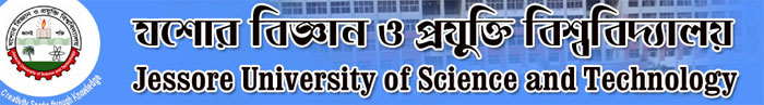 Jessore University of Science and Technology Admission Circular