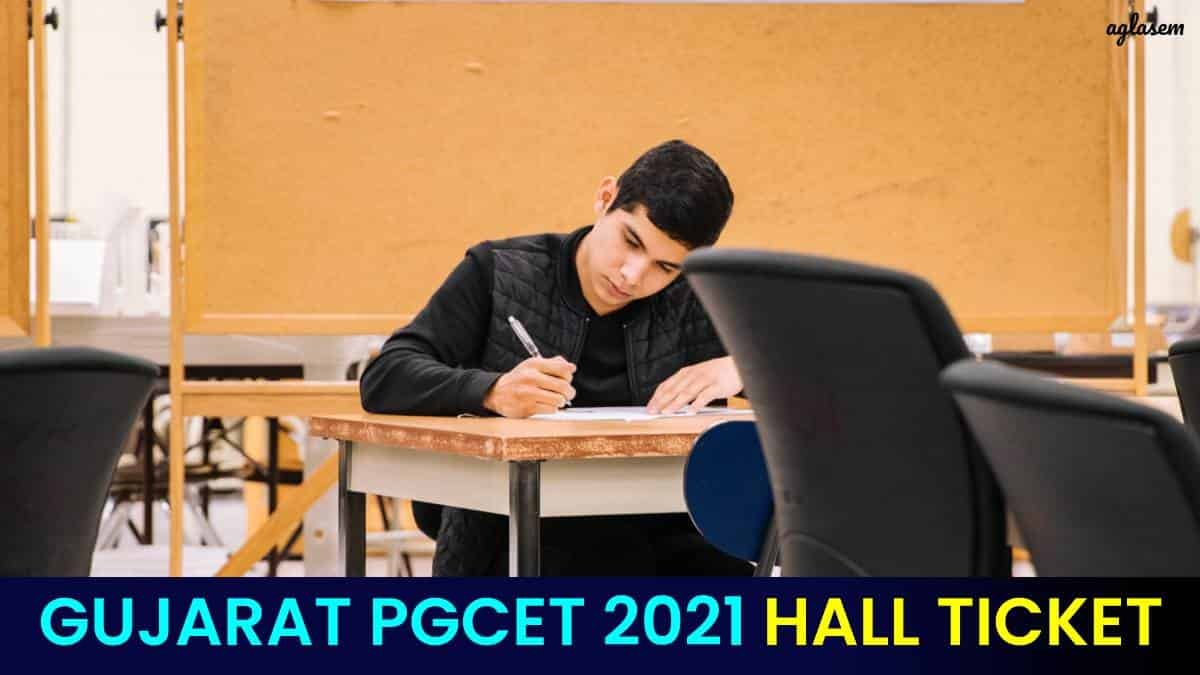 Gujarat PGCET 2021 Admit Card