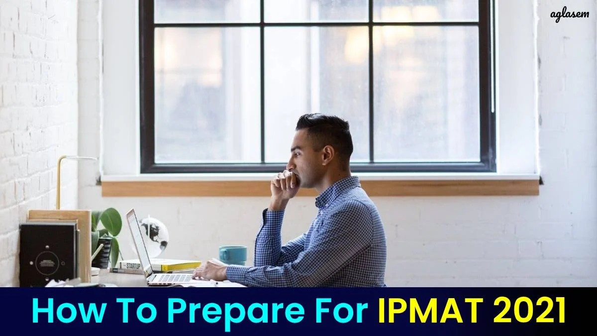 How to prepare for IPMAT 2021