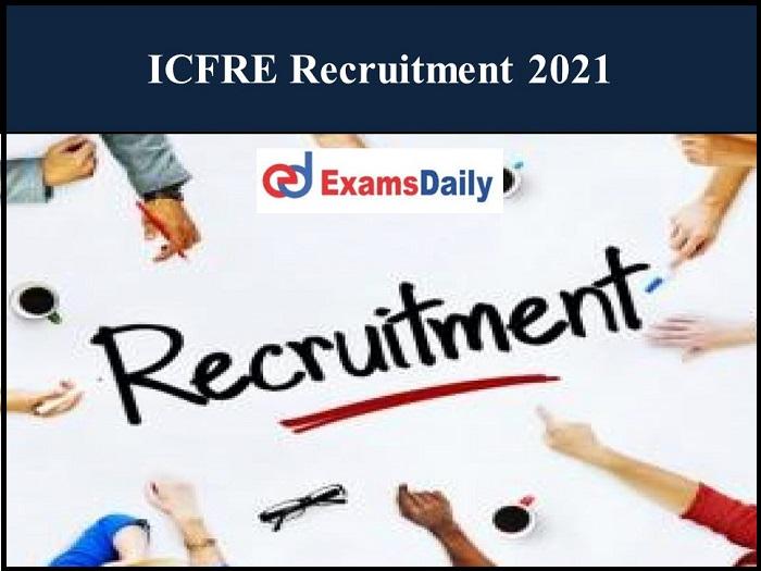 आईसीएफआरई भर्ती