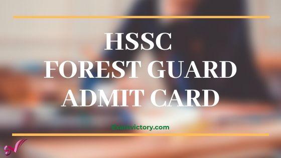 HSSC Forest Guard Admit Card & Exam Date