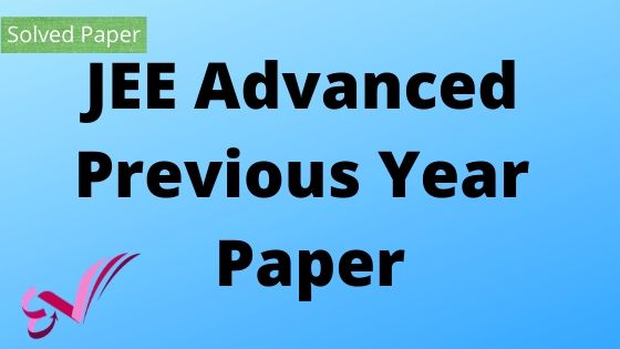 JEE Advanced Previous Year Paper