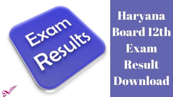 Haryana Board 12th Exam Result Download