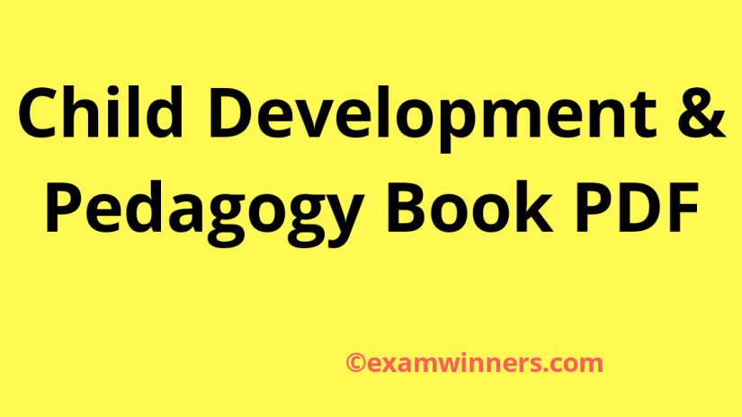 Child Development And Pedagogy Notes PDF