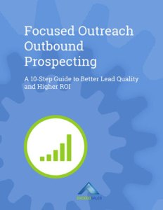 Focused Outreach Outbound Prospecting Guide