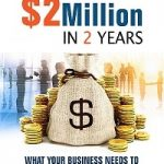 Grow Your Business - $20K to $2 Million Book