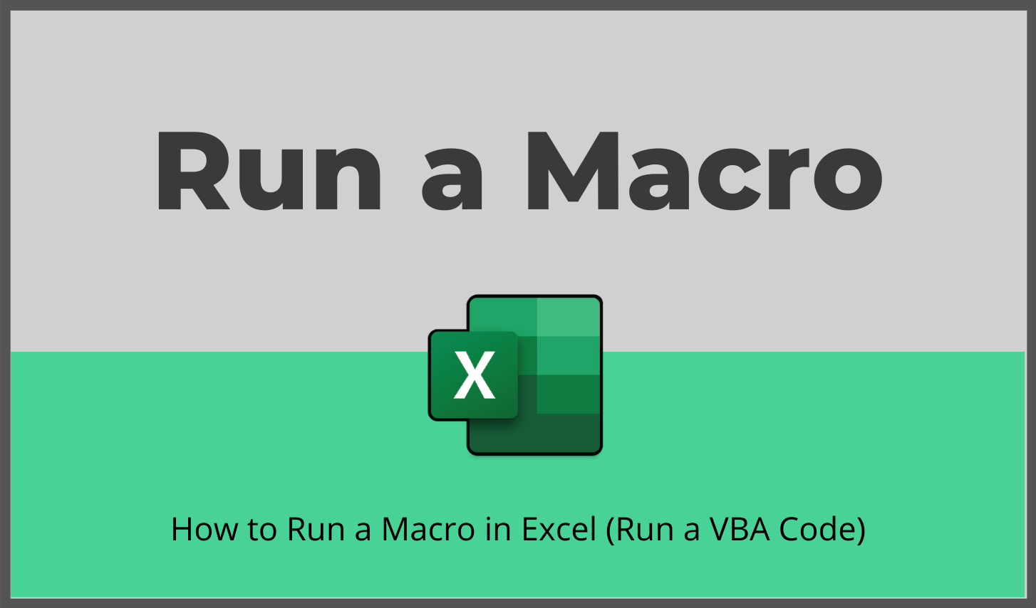 How To Run A Macro In Excel Run A Vba Code