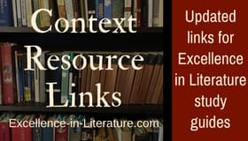 Links to Excellence in Literature context resources and study guides.