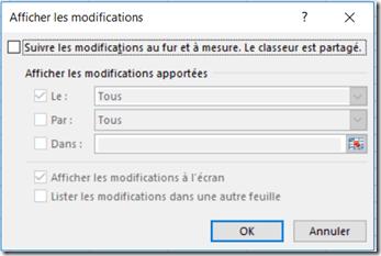 Excel - Menu révision - Suivi des modifications - Afficher les modifications