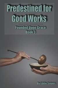 Predestined for Good Works