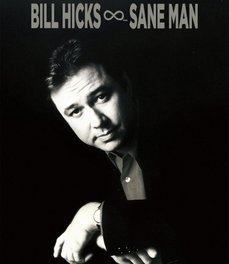 Bill HicksSane Man