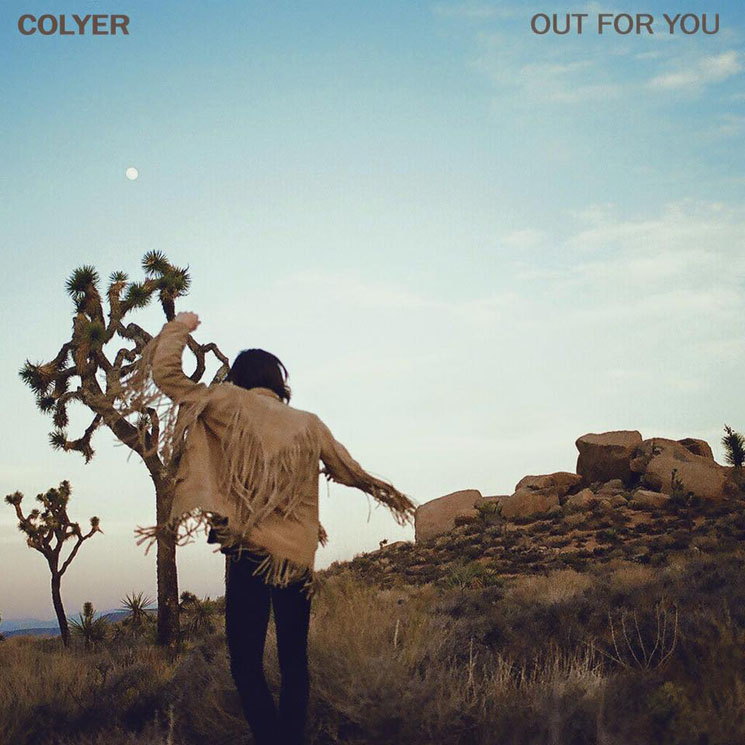 "Colyer""Out for You'"""