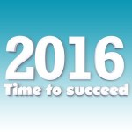 2016 Time to Succeed One Year To Live