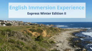 English Immersion Experience | Express Winter Edition II @ Algarrobo