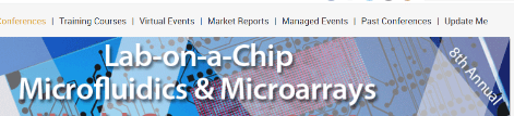Microfluidics, Liquid Handling and Lab-on-a-Chip Conferences & Exhibition