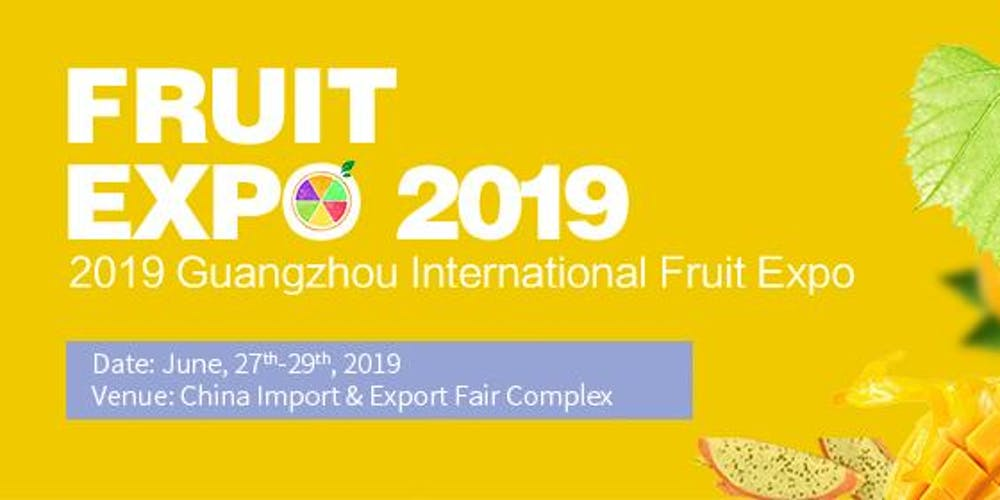 2019 Guangzhou International Fruit Expo