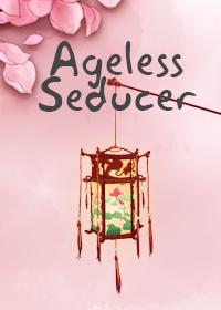 Ageless Seducer