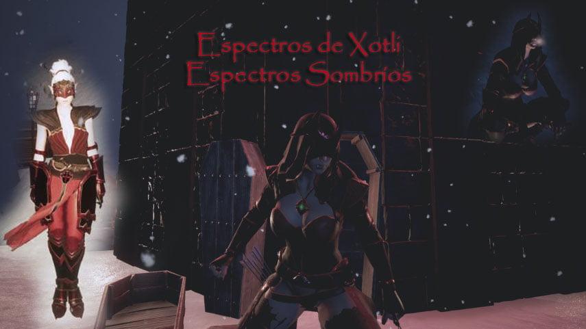 Espectros de Xotli / Espectros Sombríos