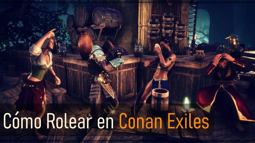 Cómo rolear en Conan Exiles