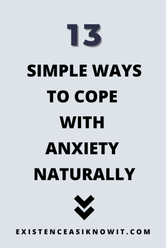 13 Easy and Achievable Ways to Calm Anxiety Naturally