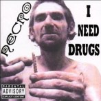 Necro – I Need Drugs (Psycho+Logical)