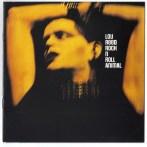 Lou Reed – Rock'n' Roll Animal & Lou Reed Live (RCA)
