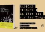 Une biographie sur Les Thugs à paraître en octobre