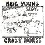 Neil Young & The Crazy Horse – Zuma