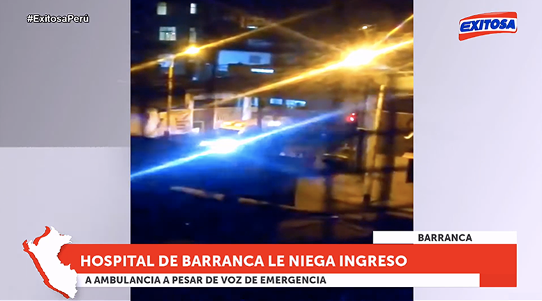 Hospital de Barranca negó ingreso a ambulancia que transportaba a paciente COVID-19