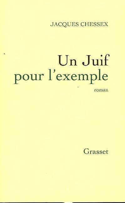 Un Juif Pour L Exemple : exemple, L'exemple, Jacques, Chessex, Acheter, Livres, Français, Libris