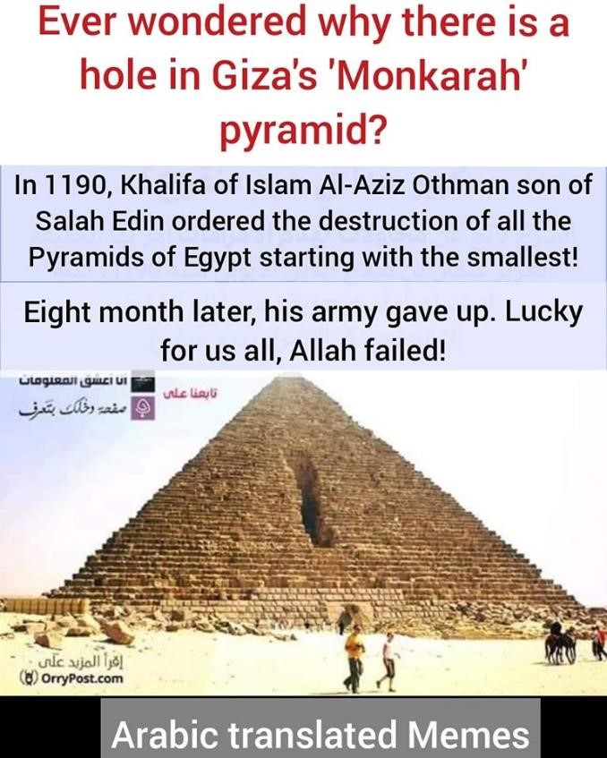pyramids Giza destroyed monkarah allah fails khalifa islam history culture
