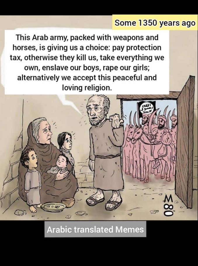 moderate muslim army conversion expansion spread history religion of peace jezia jyzia jizya tax rape slavery forced wars war