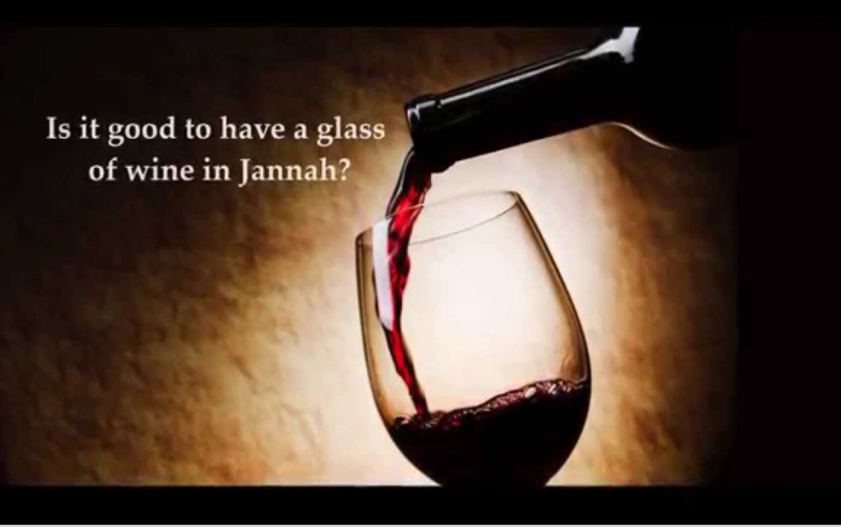 jannah wine alcohol heaven afterlife