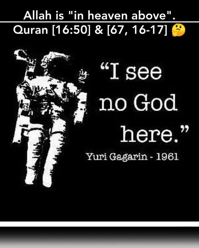 scientific error Allah is in heaven above I see no god here Yuri Garagin 1961 16:50 67:16 67:17