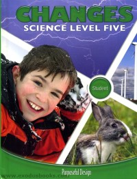 Changes - ACSI Science Level 5 Student Book - Exodus Books