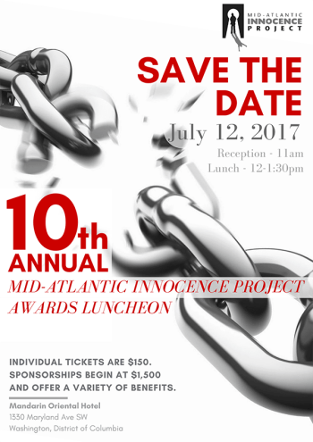 Mid-Atlantic Innocence Project 10th Annual Awards Luncheon Save the Date