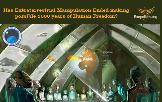 Has Extraterrestrial Manipulation Ended making possible 1000 years of Human Freedom?